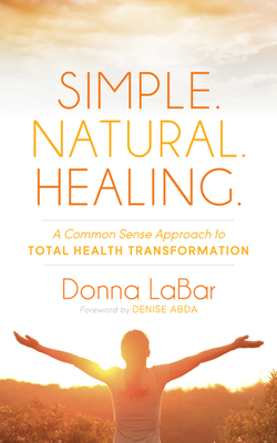 Cover for Simple. Natural. Healing.