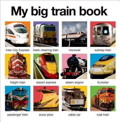 My Big Train Book (My Big Board Books) Cover Image