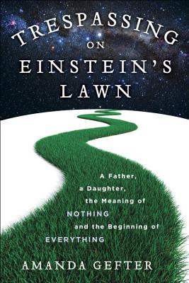 Trespassing on Einstein's Lawn Cover