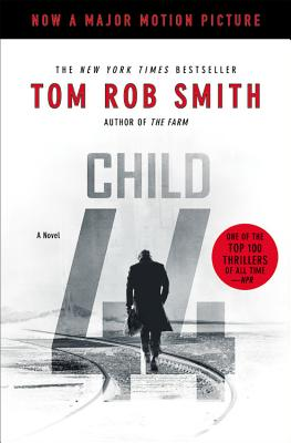 Child 44 (The Child 44 Trilogy #1) Cover Image