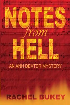 Notes from Hell: An Ann Dexter Mystery Cover Image