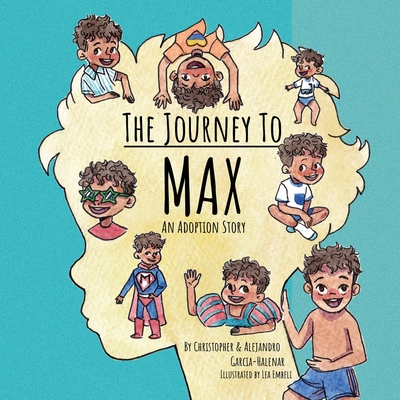 The Journey to Max - An Adoption Story Cover Image