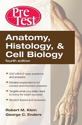 Anatomy, Histology, & Cell Biology: Pretest Self-Assessment & Review, Fourth Edition Cover Image