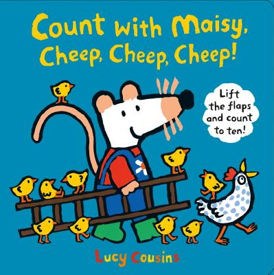 Count with Maisy, Cheep, Cheep, Cheep! Cover Image