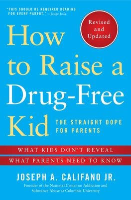 How to Raise a Drug-Free Kid Cover