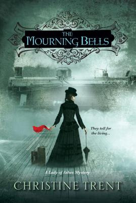 Mourning Bells (Lady of Ashes Mysteries) Cover Image