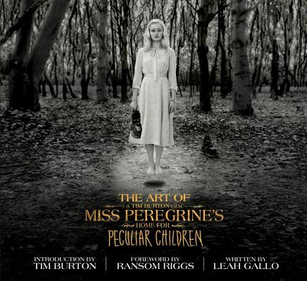 The Art of Miss Peregrine's Home for Peculiar Children (Miss Peregrine's Peculiar Children) Cover Image
