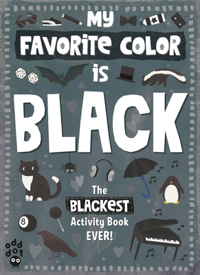 My Favorite Color Activity Book: Black Cover Image