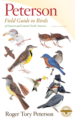Peterson Field Guide to Birds of Eastern & Central North America, Seventh Edition (Peterson Field Guides) Cover Image