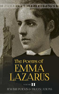 The Poems of Emma Lazarus, Volume II: Jewish Poems and Translations (Dover Thrift Editions #2) Cover Image
