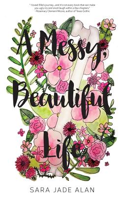 A Messy, Beautiful Life Cover Image