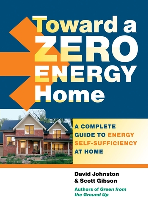 Toward a Zero Energy Home Cover