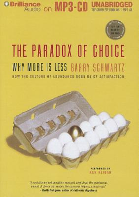 The Paradox of Choice: Why More Is Less Cover Image