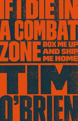 If I Die in a Combat Zone Cover