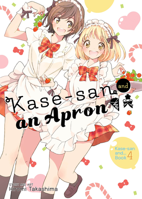 Kase-san and an Apron (Kase-san and... #4) Cover Image