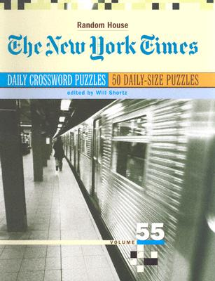 The New York Times Daily Crossword Puzzles, Volume 55 Cover Image