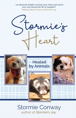 Stormie's Heart: Healed by Animals Cover Image