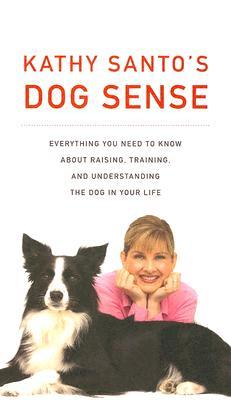 Kathy Santo's Dog Sense Cover