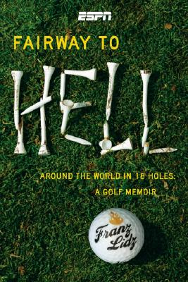 Fairway to Hell: Around the World in 18 Holes Cover Image