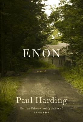 Enon (Hardcover) By Paul Harding
