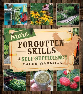 More Forgotten Skills of Self-Sufficiency Cover Image