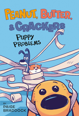Puppy Problems (Peanut, Butter, and Crackers #1) Cover Image