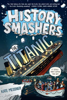 History Smashers: The Titanic Cover Image