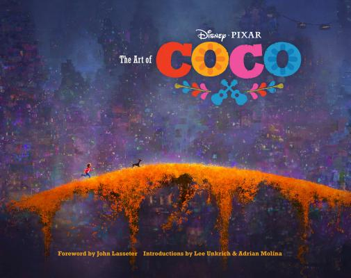 The Art of Coco: (Pixar Fan Animation Book, Pixar's Coco Concept Art Book) Cover Image