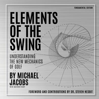 Elements of the Swing: Fundamental Edition Cover Image