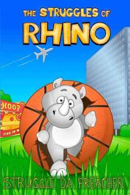 Cover for The Struggles Of Rhino