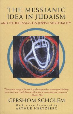 The Messianic Idea in Judaism Cover
