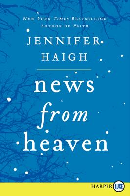 News from Heaven: The Bakerton Stories Cover Image