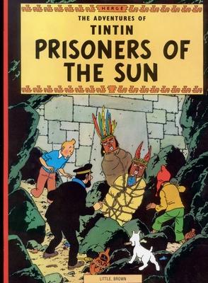 Prisoners of the Sun (The Adventures of Tintin: Original Classic) Cover Image