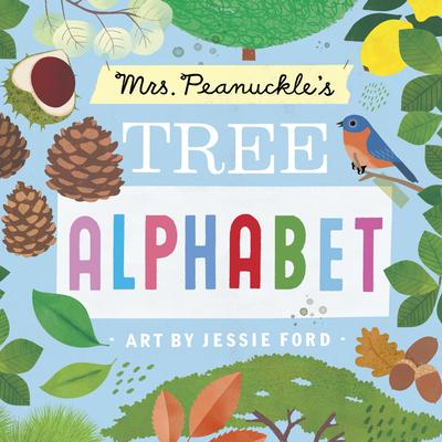Mrs. Peanuckle's Tree Alphabet (Mrs. Peanuckle's Alphabet #5) Cover Image