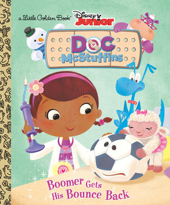 Boomer Gets His Bounce Back (Disney Junior: Doc McStuffins) (Little Golden Book) Cover Image