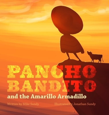 Pancho Bandito and The Amarillo Armadillo Cover Image