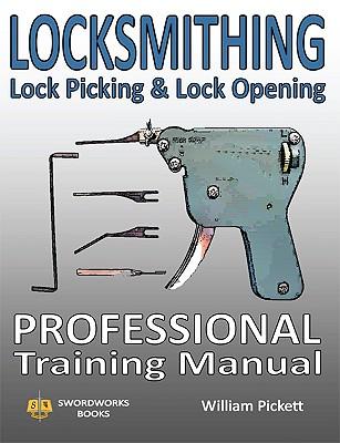 Locksmithing, Lock Picking & Lock Opening: Professional Training Manual Cover Image