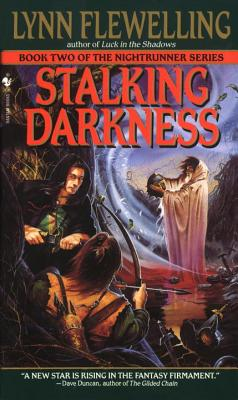 Stalking Darkness: The Nightrunner Series, Book 2 Cover Image