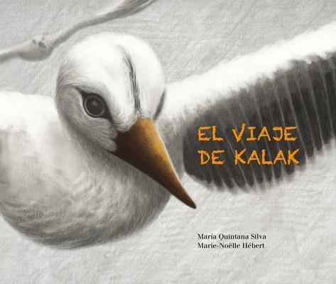 El Viaje de Kalak (Kalak's Journey) Cover Image