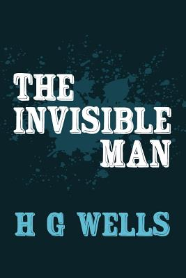 The Invisible Man: Original and Unabridged Cover Image