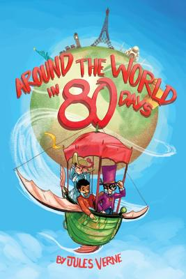 Around the World in 80 Days: (Starbooks Classics Editions) Cover Image