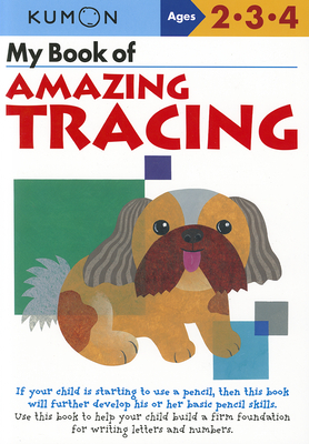My Book of Amazing Tracing (Kumon Workbooks) Cover Image