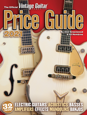 The Official Vintage Guitar Magazine Price Guide 2021 Cover Image