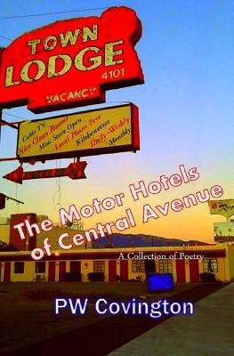 The Motor Hotels of Central Avenue: A Collection of Poetry Cover Image