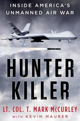Hunter Killer: Inside America's Unmanned Air War Cover Image