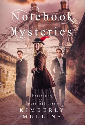 Notebook Mysteries Decisions and Possibilities Cover Image