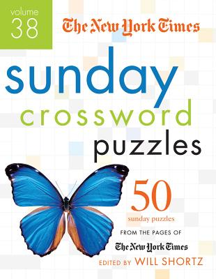 The New York Times Sunday Crossword Puzzles Volume 38: 50 Sunday Puzzles from the Pages of The New York Times Cover Image