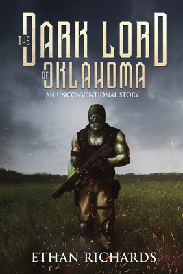The Dark Lord of Oklahoma: An Unconventional Story Cover Image
