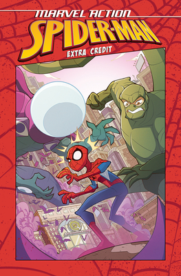 Marvel Action: Spider-Man: Extra Credit (Book One) Cover Image