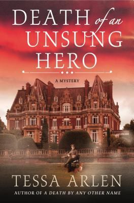 Death of an Unsung Hero: A Lady Montfort Mystery (Lady Montfort Mystery Series #4) Cover Image